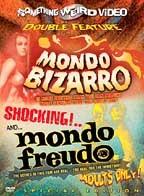 Mondo Bizarro/Mondo Freudo - Double Feature