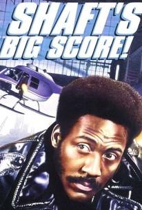 Shaft S Big Score 1972 Rotten Tomatoes