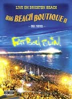 Fatboy Slim: Big Beach Boutique II - Live On Brighton Beach