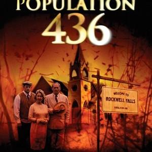 Population 436 (2006) - Rotten Tomatoes