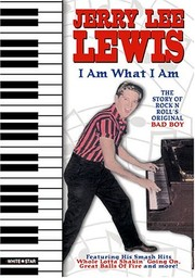 Jerry Lee Lewis - I Am What I Am