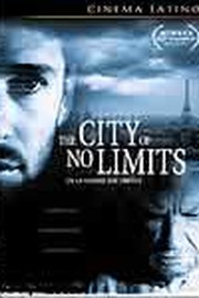 The City of No Limits (En la ciudad sin límites)