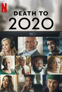 Death to 2020 (2020) - Rotten Tomatoes