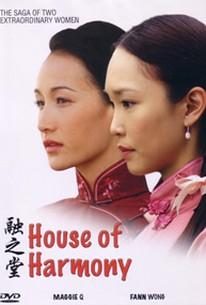 Das Haus der Harmonie (House of Harmony)