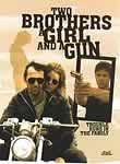 Dos Hermanos, una Chica y un Arma