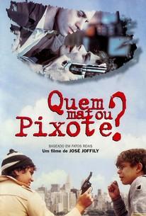 Quem Matou Pixote? (Who Killed Pixote?)