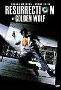Resurrection of Golden Wolf