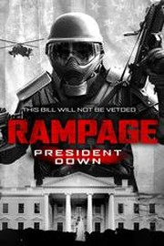 Rampage President Down 2016 Rotten Tomatoes
