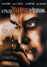A Polish Vampire in Burbank
