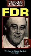 Heroes & Tyrants of the Twentieth Century: Franklin D. Roosevelt