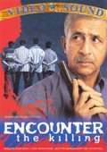 Encounter - The Killing