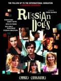 Russian Dolls (Les Poup�es Russes)