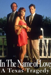 In the Name of Love: A Texas Tragedy