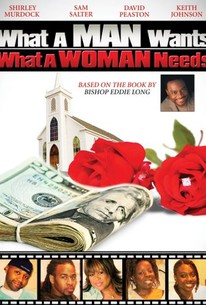 What a Man Wants...What a Woman Needs