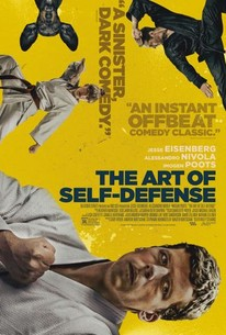 The Art of Self-Defense (2019) - Rotten Tomatoes