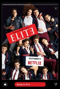 Elite: Season 1 - Rotten Tomatoes