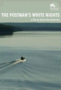 Belye nochi pochtalona Alekseya Tryapitsyna (The Postman's White Nights)