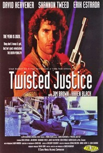 Twisted Justice