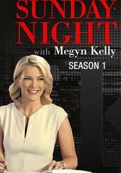 Sunday Night With Megyn Kelly: Season 1