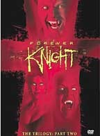 Forever Knight - The Trilogy: Part Two