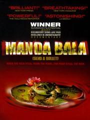 Manda Bala (Send a Bullet)