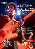 Albert Collins and the Icebreakers - Ohne Filter