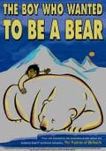 The Boy Who Wanted to Be a Bear (Drengen der ville g�re det umulige)