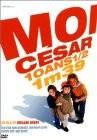 (I, Cesar) Moi César, 10 ans 1/2, 1m39