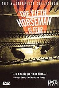 Fifth Horseman Is Fear