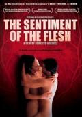 The Sentiment Of The Flesh (Le Sentiment De La Chair)