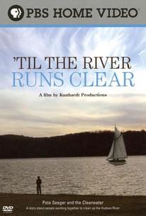 'Til the River Runs Clear
