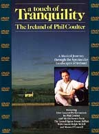 Touch of Tranquility, A - The Ireland of Phil Coulter