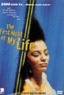La primera noche de mi vida (My First Night)(The First Night of My Life)