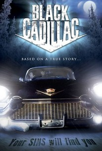 Black Cadillac (2003) - Rotten Tomatoes
