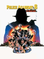 Police Academy 6 - City Under Siege