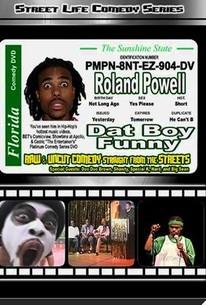 Roland Powell: Dat Boy Funny