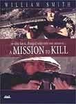 A Mission to Kill