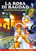La Rosa di Bagdad (The Rose of Bagdad)(The Singing Princess)