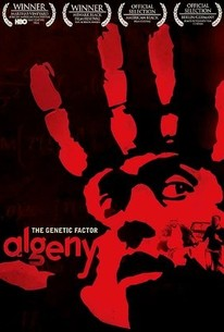 Algeny: The Genetic Factor