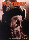 Ivan the Terrible, Part II (Ivan Grozniy: Skaz Vmroy - Boyarskiy Zagovor)