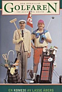 Den Ofrivillige golfaren, (The Accidental Golfer)
