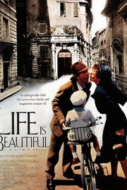 Life Is Beautiful (La Vita è bella)
