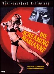 Die Screaming, Marianne