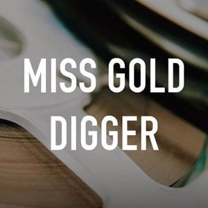 Yonguijudo Miss Shin Miss Gold Digger 2007 Rotten Tomatoes Miss gold digger is a 2007 south korean romantic comedy film. yonguijudo miss shin miss gold digger
