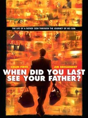 When Did You Last See Your Father?