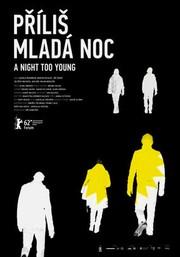 Pr�lis mlad� noc (A Night Too Young)