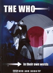 The Who: In Their Own Words