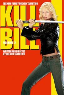 kill bill volume 2 2004 rotten tomatoes. Black Bedroom Furniture Sets. Home Design Ideas