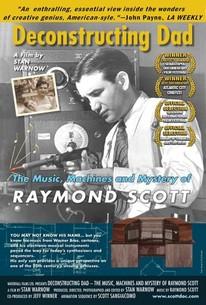Deconstructing Dad: The Music, Machines and Mystery of Raymond Scott
