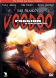 Der Ruf der blonden G�ttin (Voodoo Passion)